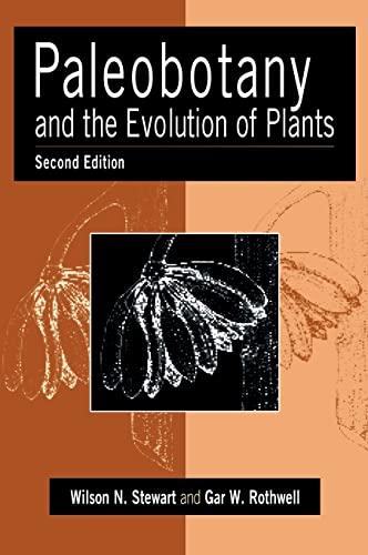 9780521382946: Paleobotany and the Evolution of Plants