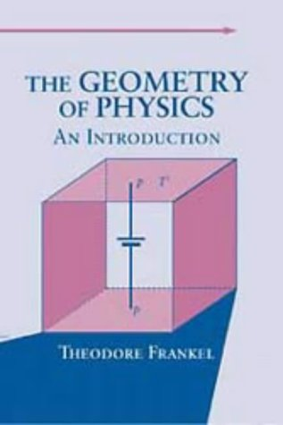 9780521383349: The Geometry of Physics: An Introduction