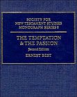 9780521383608: The Temptation and the Passion: The Markan Soteriology (Society for New Testament Studies Monograph Series)