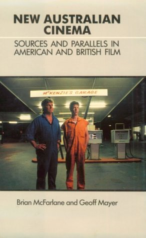9780521383639: New Australian Cinema: Sources and Parallels in American and British Film: Sources and Parallels in British and American Film