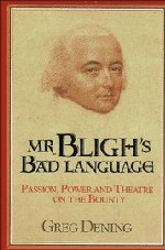 9780521383707: Mr Bligh's Bad Language: Passion, Power and Theater on H. M. Armed Vessel Bounty