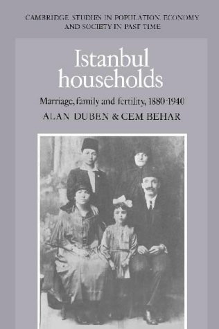 9780521383752: Istanbul Households: Marriage, Family and Fertility, 1880–1940 (Cambridge Studies in Population, Economy and Society in Past Time)