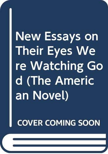 9780521383783: New Essays on Their Eyes Were Watching God (The American Novel)