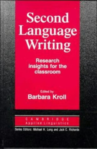 9780521383837: Second Language Writing (Cambridge Applied Linguistics): Research Insights for the Classroom