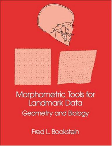 9780521383851: Morphometric Tools for Landmark Data: Geometry and Biology