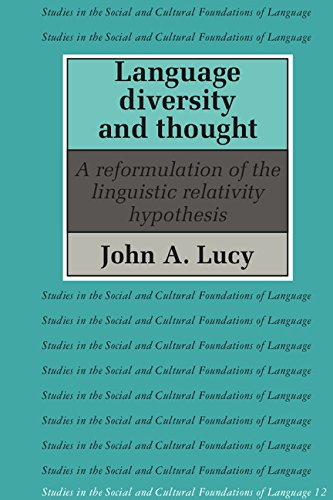 9780521384186: Language Diversity and Thought: A Reformulation of the Linguistic Relativity Hypothesis (Studies in the Social and Cultural Foundations of Language)