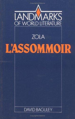 Emile Zola: L'Assommoir (Landmarks of World Literature): Baguley, David