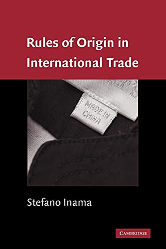 9780521384407: Rules of Origin in International Trade
