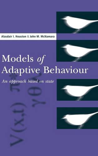 9780521384803: Models of Adaptive Behaviour: An Approach Based on State (Cambridge Studies in Mathematical Biology)