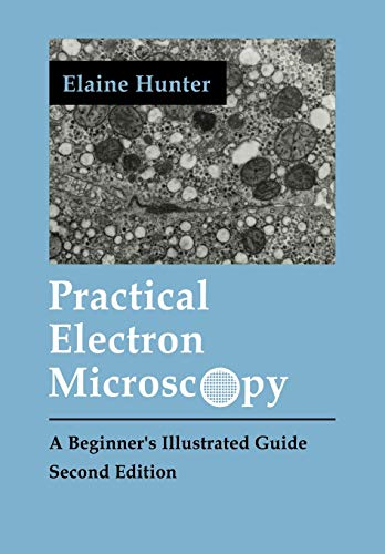 9780521385398: Practical Electron Microscopy: A Beginner's Illustrated Guide