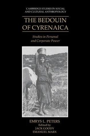 9780521385619: The Bedouin of Cyrenaica: Studies in Personal and Corporate Power (Cambridge Studies in Social and Cultural Anthropology)