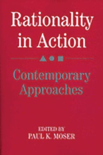 9780521385725: Rationality in Action: Contemporary Approaches
