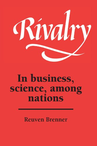 9780521385848: Rivalry: In Business, Science, among Nations