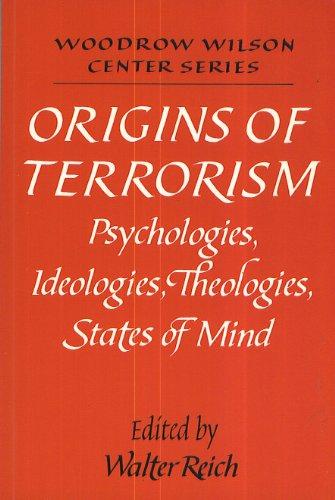 9780521385893: Origins of Terrorism: Psychologies, Ideologies, Theologies, States of Mind (Woodrow Wilson Center Press)