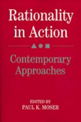 9780521385985: Rationality in Action Paperback: Contemporary Approaches