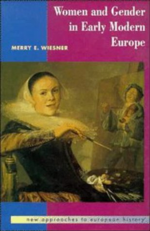 9780521386135: Women and Gender in Early Modern Europe (New Approaches to European History)