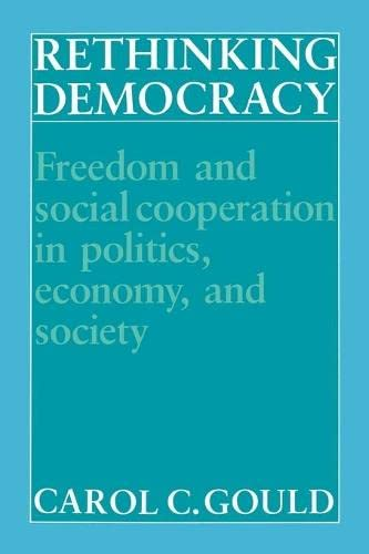 9780521386296: Rethinking Democracy:Freedom and Social Co-operation in Politics, Economy, and Society