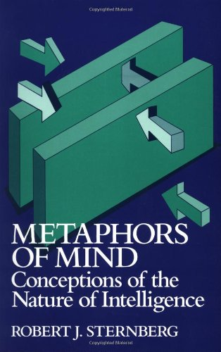 Metaphors of Mind: Conceptions of the Nature: Robert J. Sternberg