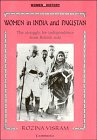 9780521386432: Women in India and Pakistan: The Struggle for Independence from British Rule (Women in History)
