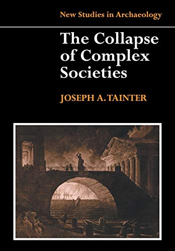 9780521386739: The Collapse of Complex Societies Paperback (New Studies in Archaeology)