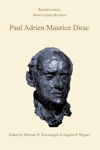 9780521386883: Paul Adrien Maurice Dirac: Reminiscences about a Great Physicist