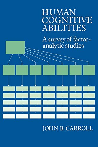 9780521387125: Human Cognitive Abilities Paperback: A Survey of Factor-Analytic Studies