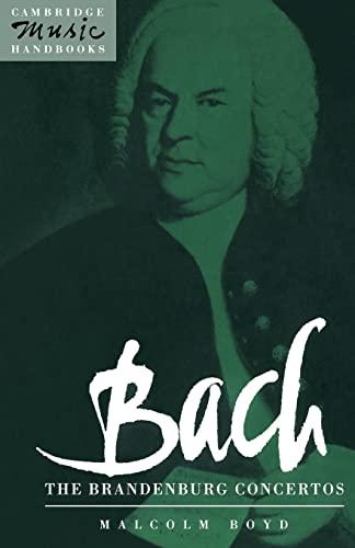 9780521387132: Bach: The Brandenburg Concertos (Cambridge Music Handbooks)