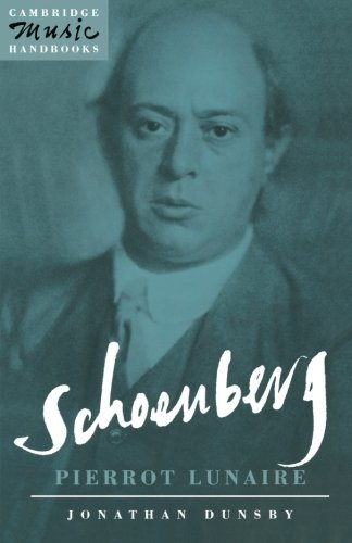 9780521387156: Schoenberg: Pierrot Lunaire (Cambridge Music Handbooks)