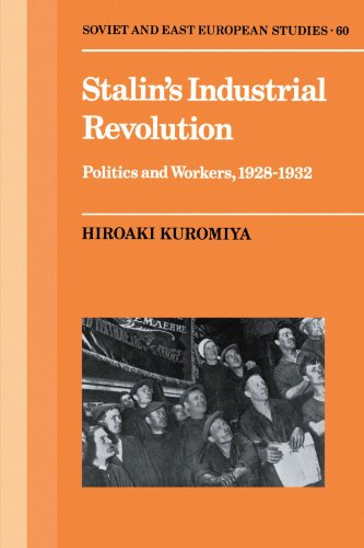 9780521387415: Stalin's Industrial Revolution: Politics and Workers, 1928-1931 (Cambridge Russian, Soviet and Post-Soviet Studies)