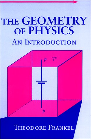 9780521387538: The Geometry of Physics: An Introduction
