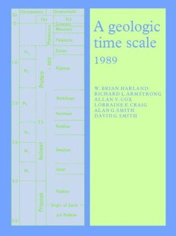 A Geologic Time Scale 1989 (Cambridge Earth: W. Brian Harland,