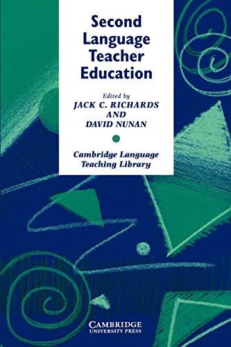 9780521387798: Second Language Teacher Education Paperback (Cambridge Language Teaching Library)