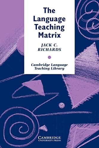 9780521387941: The Language Teaching Matrix (Cambridge Language Teaching Library)