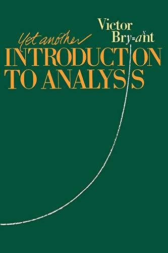 9780521388351: Yet Another Introduction to Analysis Paperback