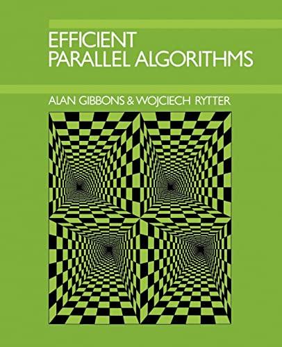 9780521388412: Efficient Parallel Algorithms Paperback