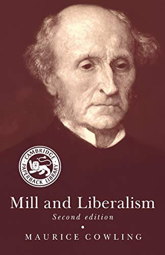 9780521388726: Mill and Liberalism 2nd Edition Paperback