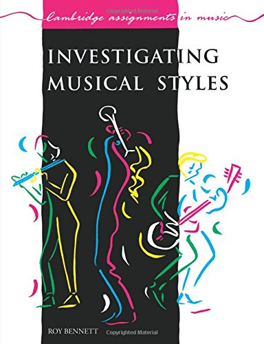 9780521388832: Investigating Musical Styles (Cambridge Assignments in Music)