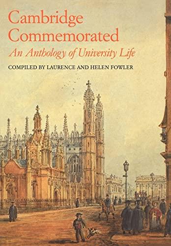 Cambridge Commemorated: An Anthology of University Life: Cambridge University Press