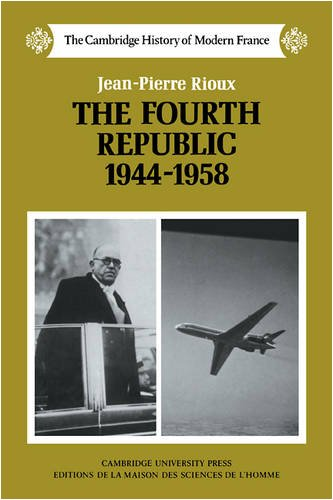 9780521389167: The Fourth Republic, 1944-1958 (The Cambridge History of Modern France)