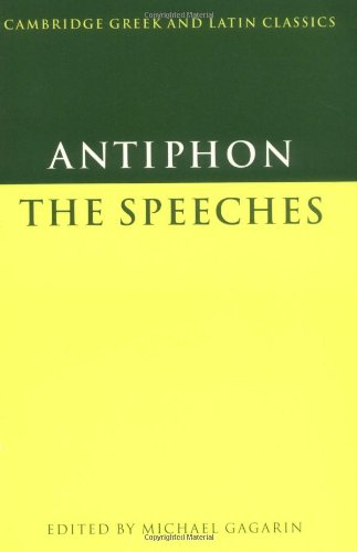 9780521389310: Antiphon: The Speeches (Cambridge Greek and Latin Classics)