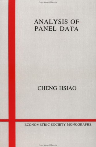 Analysis of Panel Data (Econometric Society Monographs): Cheng Hsiao