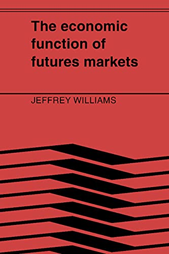 9780521389341: The Economic Function of Futures Markets