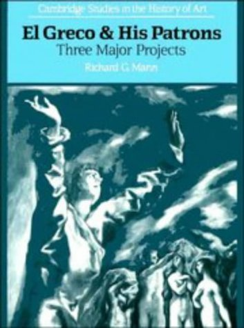 9780521389433: El Greco and His Patrons: Three Major Projects