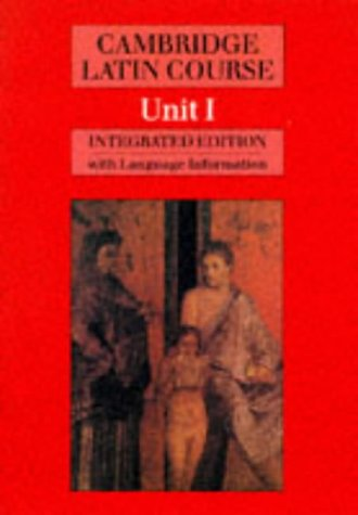 Cambridge Latin Course. Unit 1. Integrated Edition with Language Information