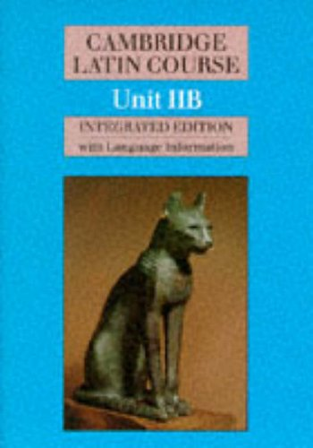 9780521389471: Cambridge Latin Course Unit 2B (Integrated): Unit IIB