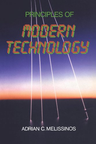 Principles of Modern Technology: Melissinos, Adrian C.