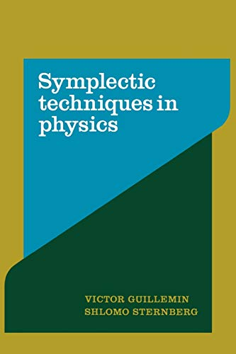 9780521389907: Symplectic Techniques in Physics