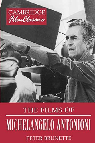 9780521389921: The Films of Michelangelo Antonioni