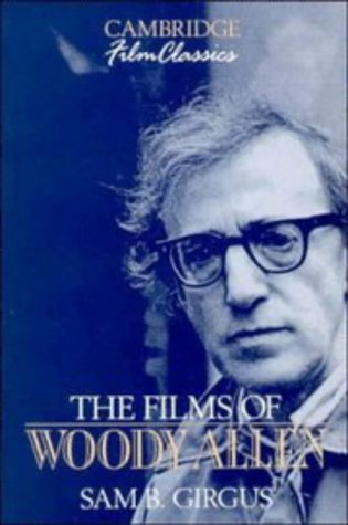 9780521389990: The Films of Woody Allen (Cambridge Film Classics)