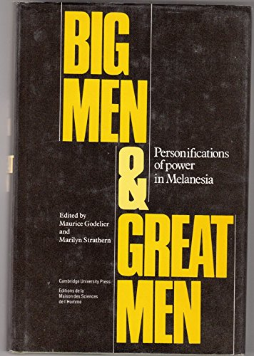 9780521390187: Big Men and Great Men: Personifications of Power in Melanesia